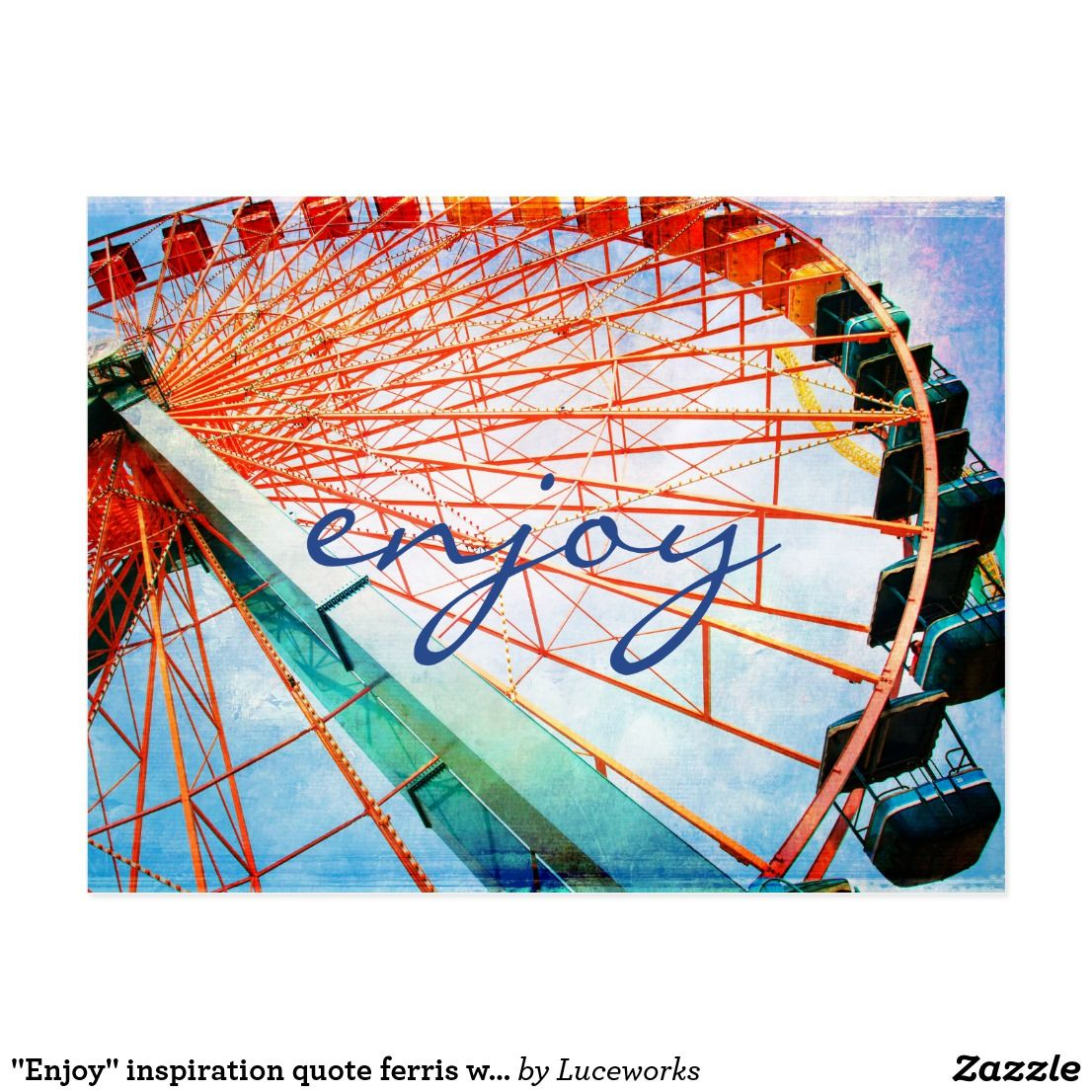 """Enjoy"" inspiration quote ferris wheel photo Postcard"
