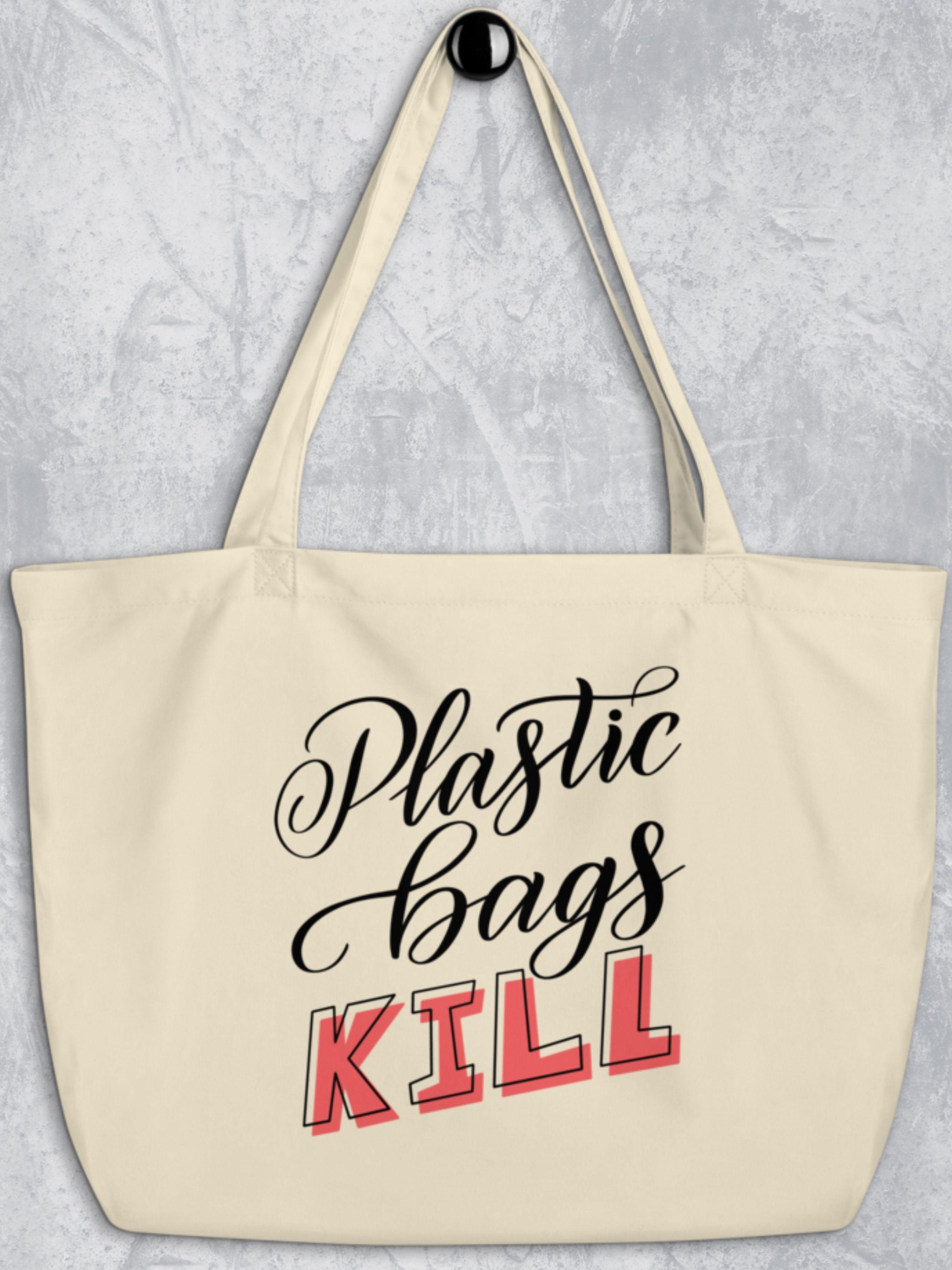 Plastic Bags Kill Grocery Tote Bag