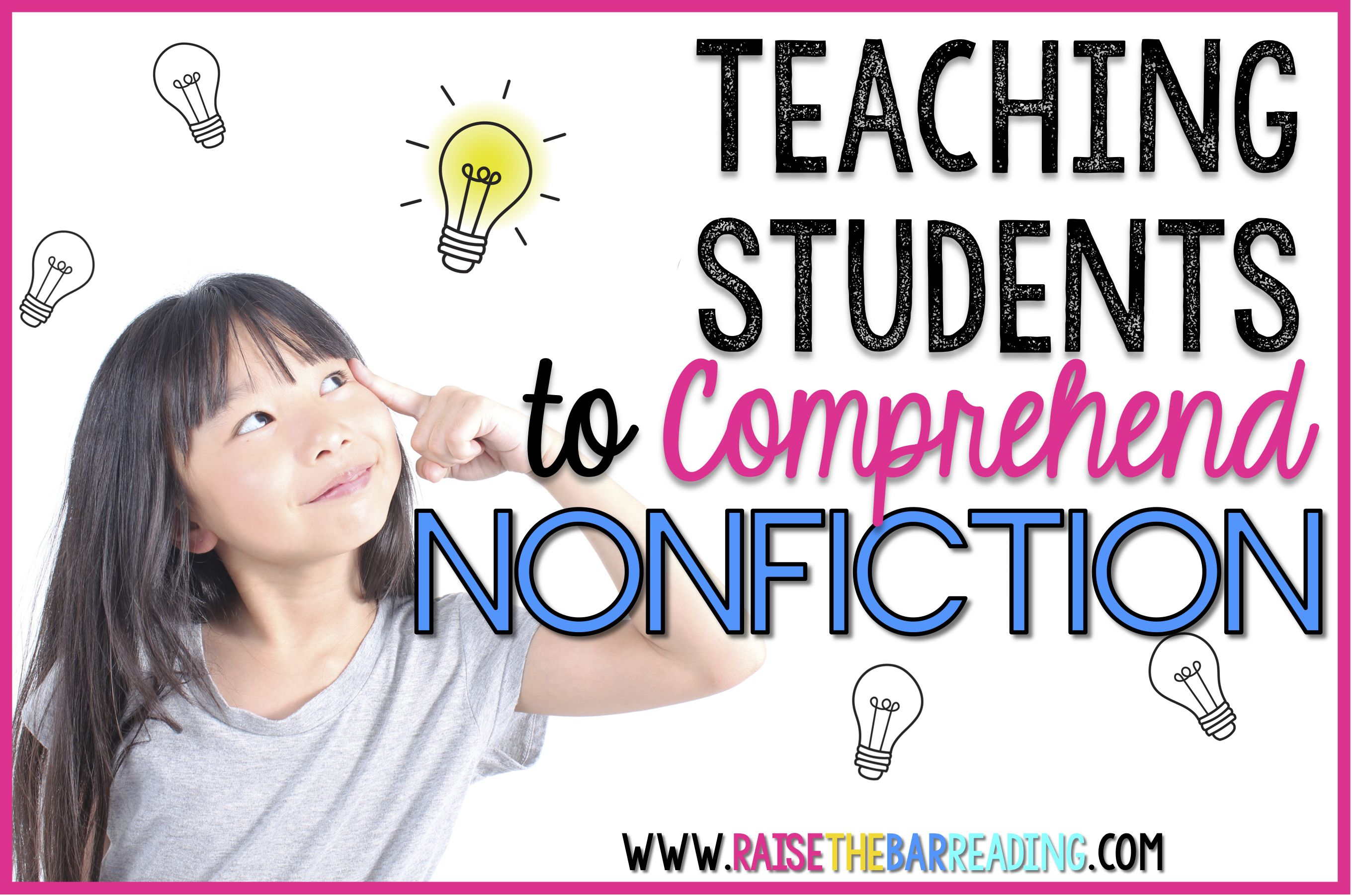 Teaching Students To Comprehend Nonfiction