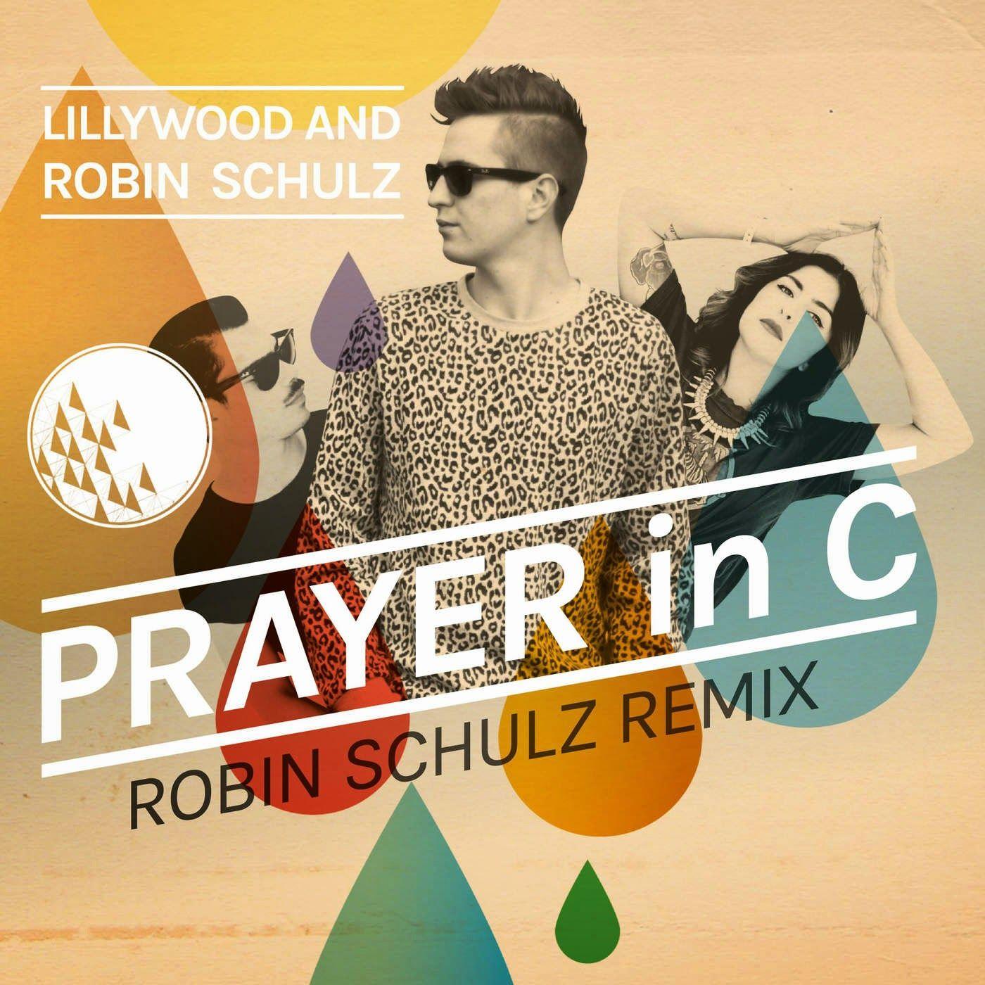 Tony's Dance Radio Edits Part III: Robin Schulz & Lillywood Feat. The Prick Prayer In...