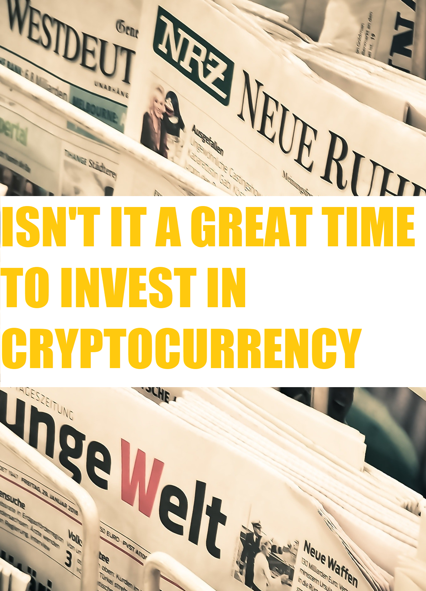 is it a good time to invest in cryptocurrency