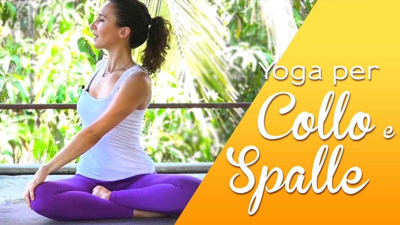 Photo of Yoga – 5 minuti per liberare Collo e Spalle