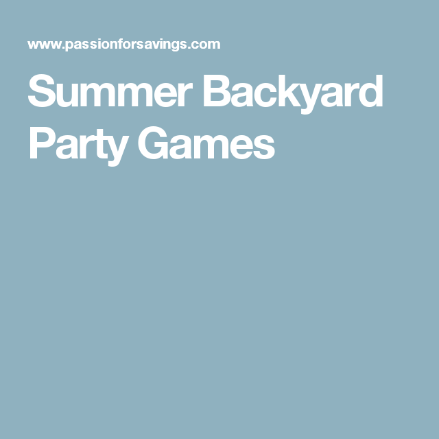 Summer Backyard Party Games
