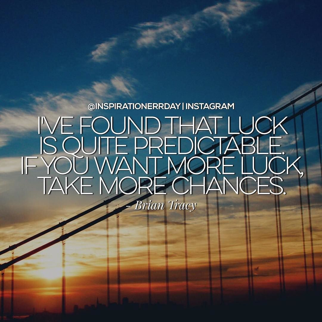 """Create your own """"luck"""" like the @elitentrepreneur by putting in work every day and preparing to take advantage of opportunities.    DOUBLE TAP if this inspired you.  TAG a friend you'd like to inspire.  REPOST to spread the inspiration.  FOLLOW me for @inspirationerrday  by inspirationerrday"""