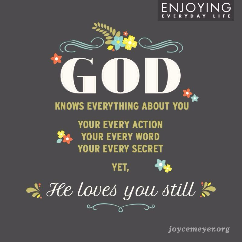 God knows everything about you...
