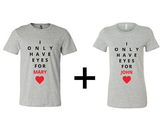 0a271560e3bfa6 Custom  I Only Have Eyes For  Couple s Shirt Valentine s Day Anniversary  Wedding Cute on Etsy