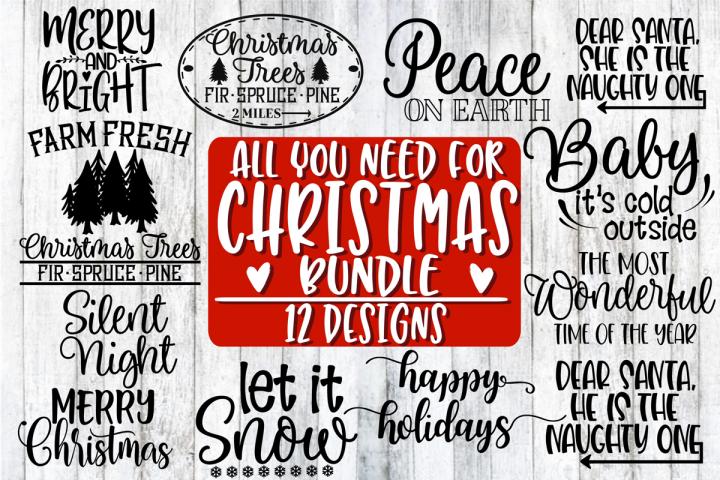 All You Need For Christmas Bundle 12 Designs 292617 Svgs Design Bundles Free Design Resources Design Bundles Christmas Bundle