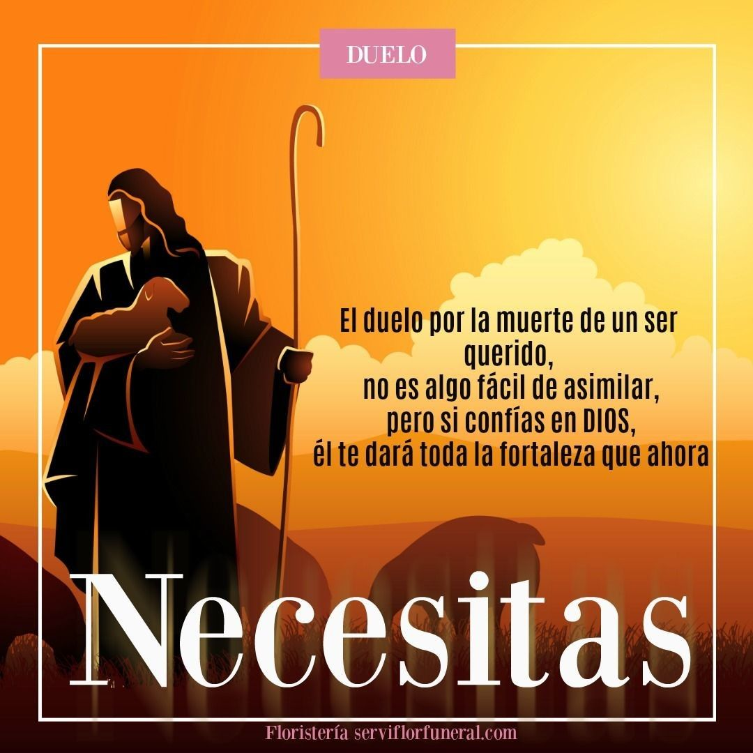 Frases Cristianas Por Una Perdida Floristería Serviflor Funeral Frases Cristianas Frases De Perdida Frases De Consuelo