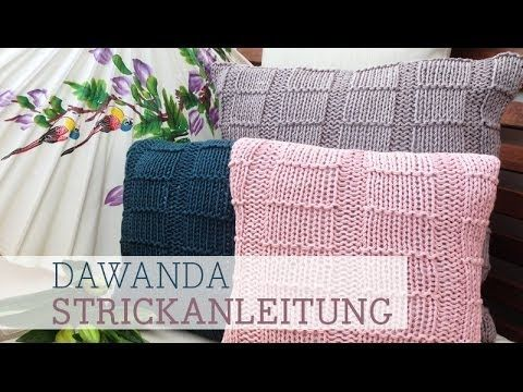 ▷ DaWanda Strickanleitung: Kissen stricken - YouTube | crochet ...