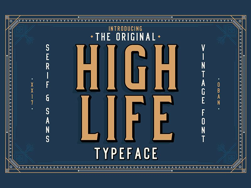 High Life Typeface Typeface, Lettering fonts, Free font