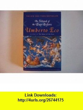 Island of the day before signed edition umberto eco asin island of the day before signed edition umberto eco asin b00236t9z6 fandeluxe Document