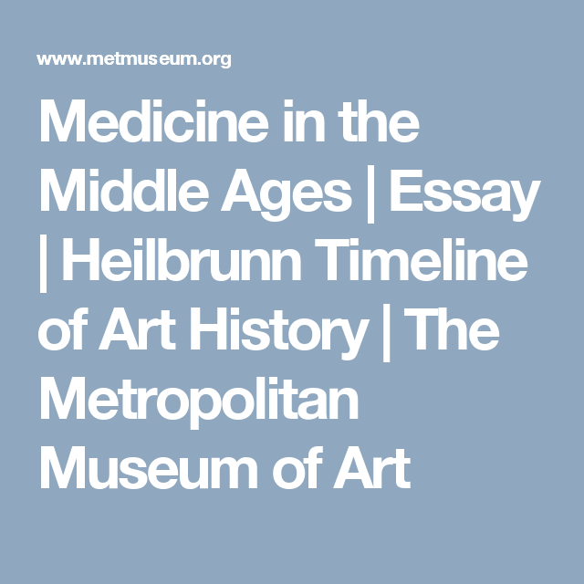 An Essay On Health Medicine In The Middle Ages  Essay  Heilbrunn Timeline Of Art History   The Metropolitan Museum Of Art Synthesis Essays also Religion And Science Essay Medicine In The Middle Ages  Medieval Herblist Medicine  Pinterest  Topics For Essays In English