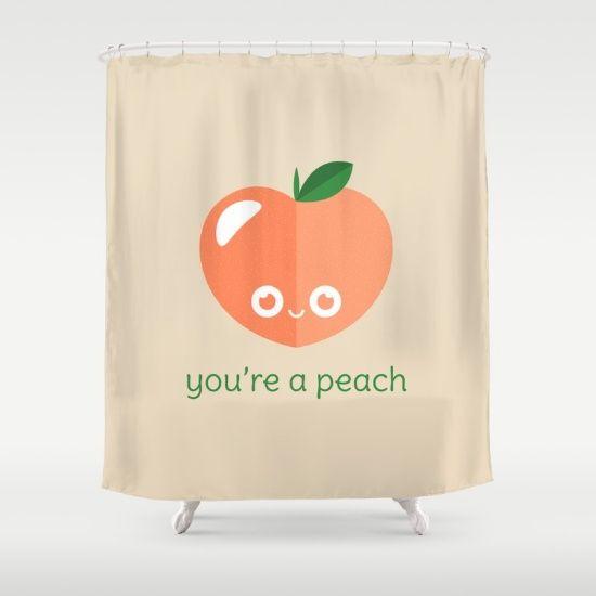 Youre A Peach Shower Curtain