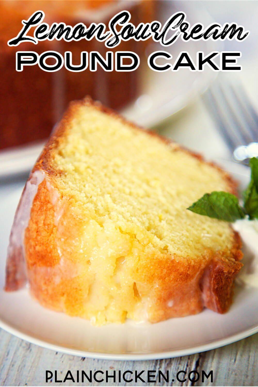 Lemon Sour Cream Pound Cake In 2020 Sour Cream Pound Cake Pound Cake Recipes Lemon Recipes