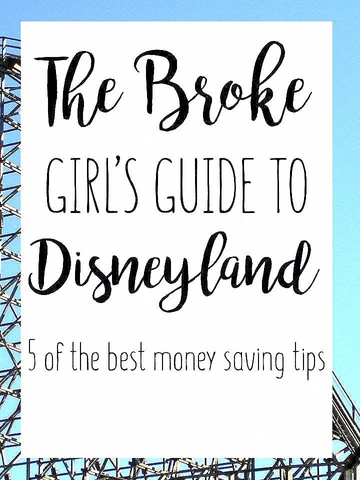 Photo of The Broke Girl's Guide to Disneyland – Just Me Growing Up
