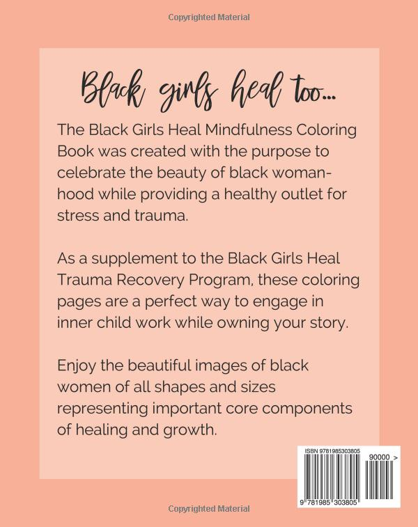 Amazon Com Black Girls Heal Coloring Book Mindfulness Coloring Activity Book 9781985303805 Shena Tu Mindfulness Colouring Book Activities Coloring Books