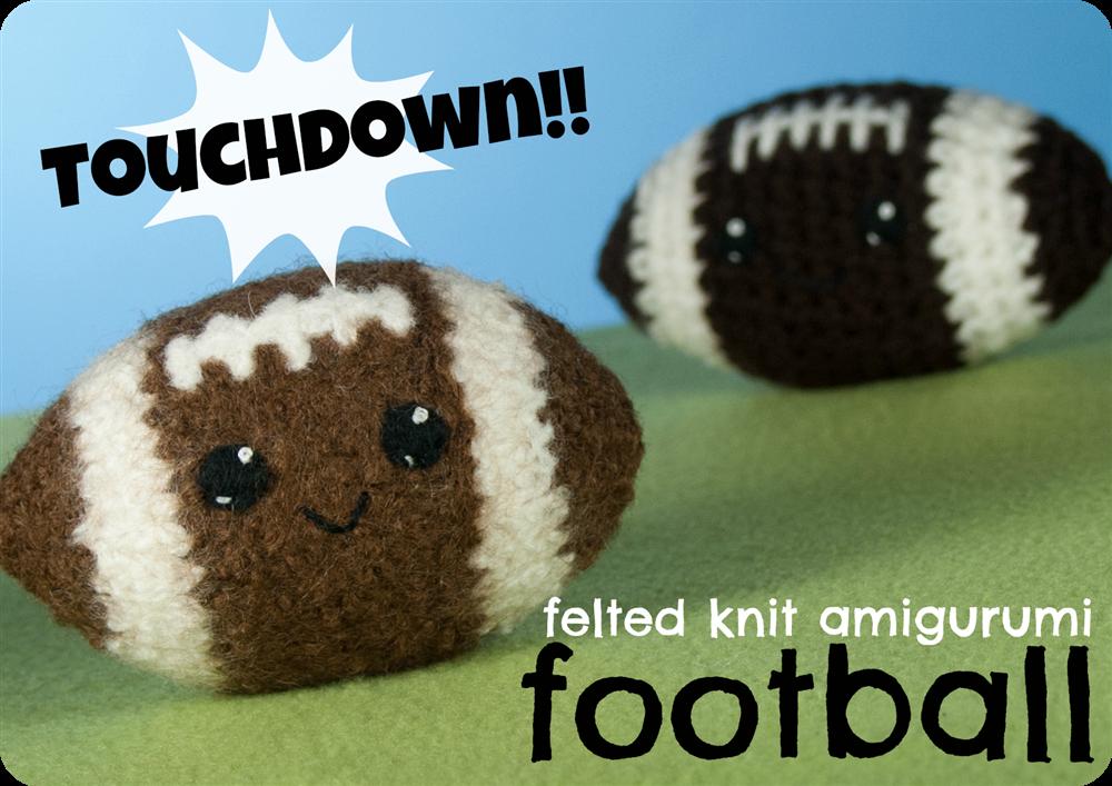 Felted Knit Amigurumi Football Kawaii Freepattern Knitting