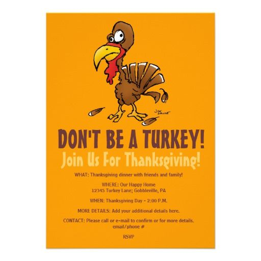 don t be a turkey funny thanksgiving invitation pinterest