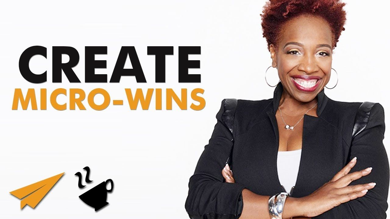 Build Consistency With Micro Wins Lisa Nichols
