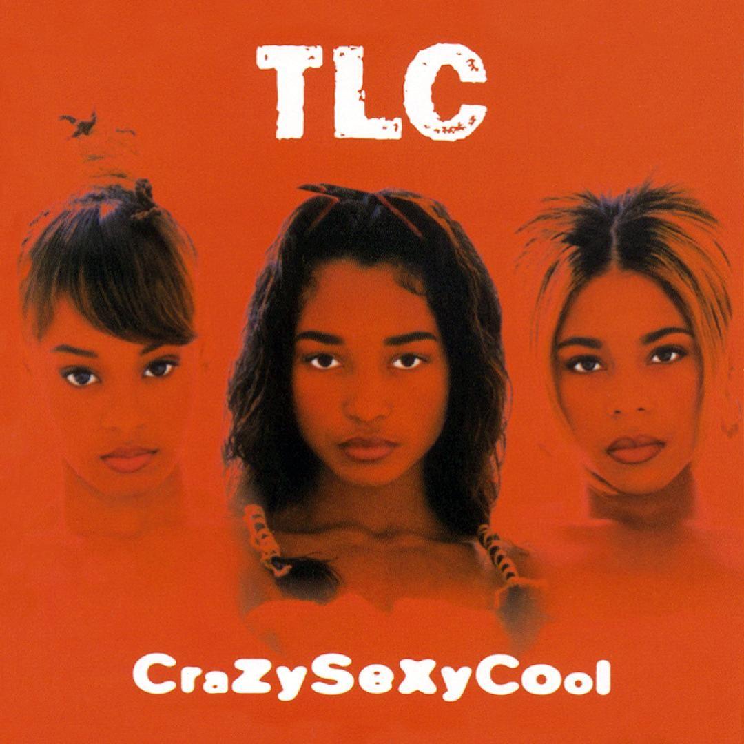 TLC CrazySexyCool Tlc albums, Album covers, Good music