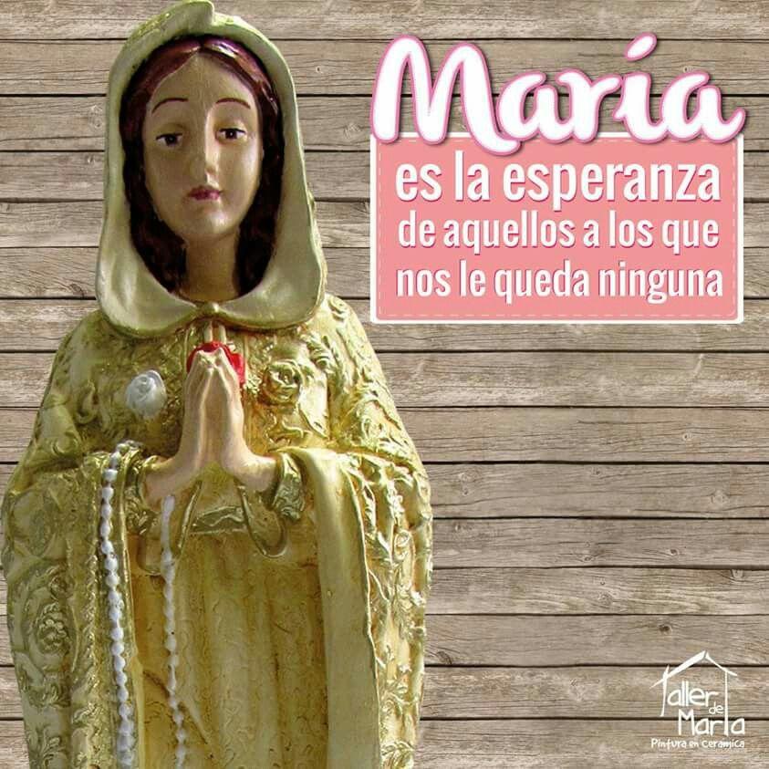 María es la esperanza de aquellos a los que nos le queda ninguna .San Efrén.