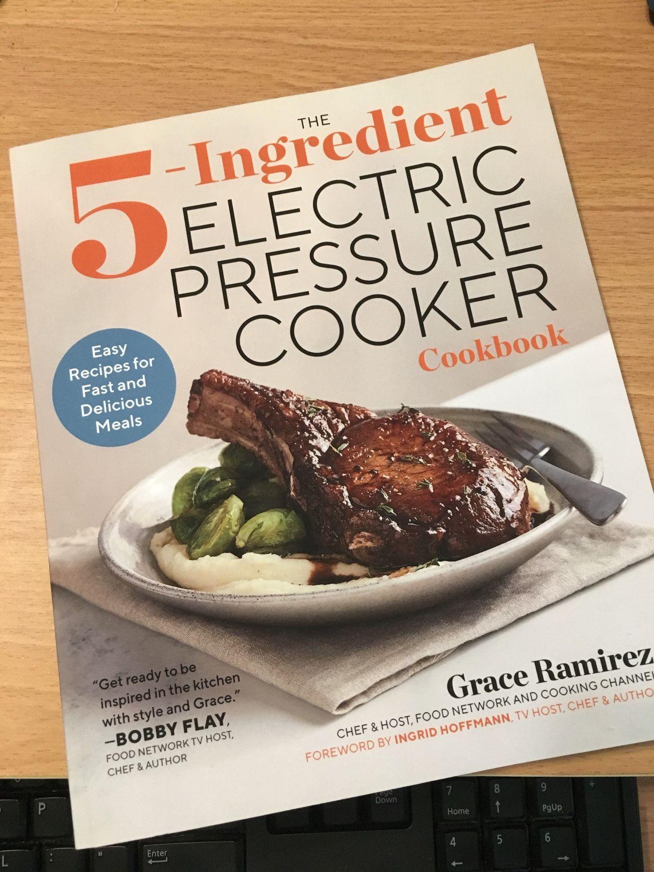 The 5 Ingredient Electric Pressure Cooker Cookbook Pressure