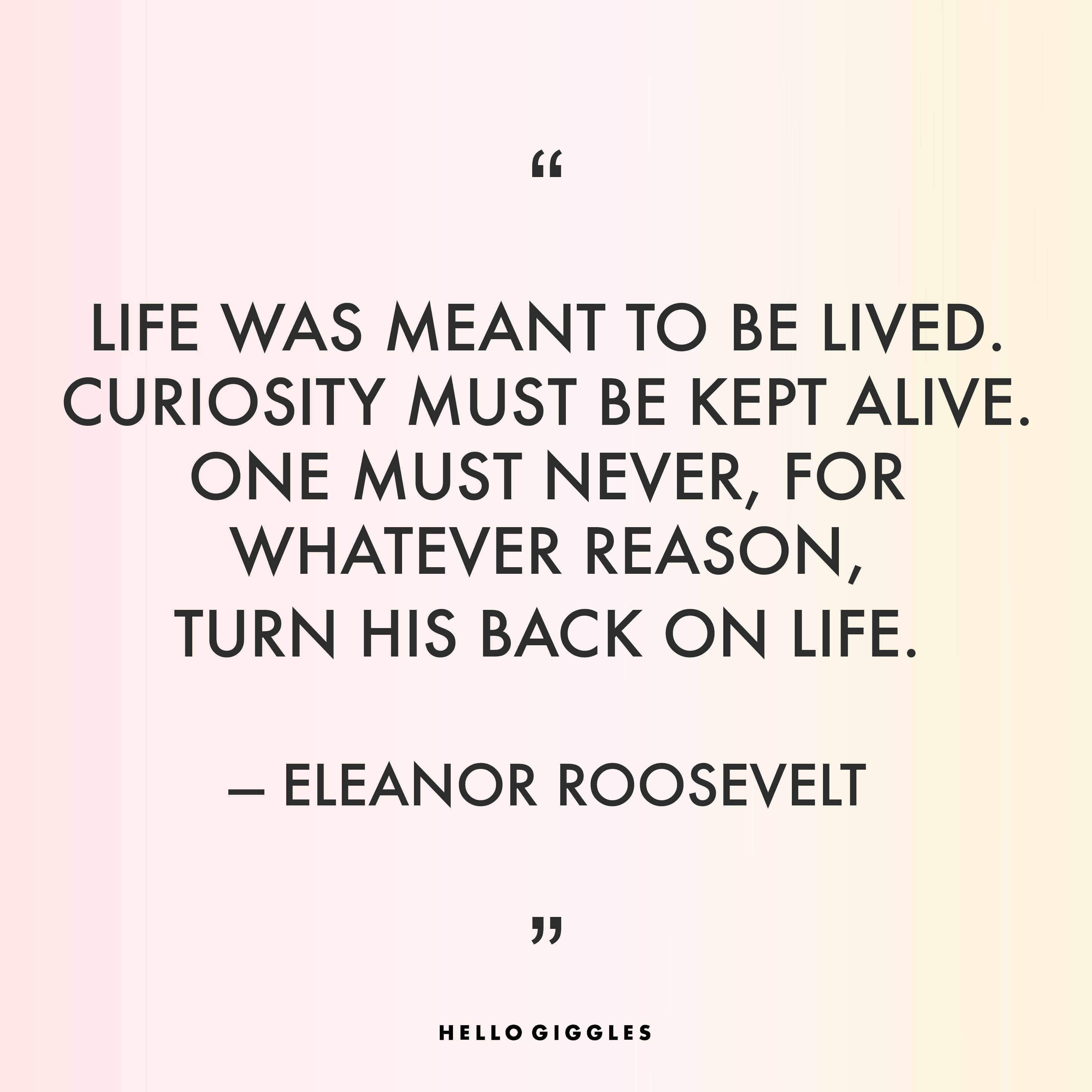 We Love This Quote From Eleanor Roosevelt Quotes And Inspo