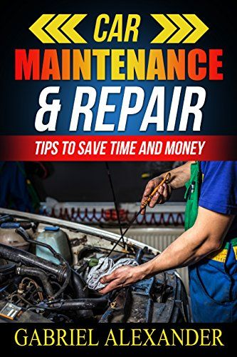 Car Maintenance  Repair Tips To Save Time and Money (Car Loan