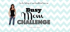 Busy Mom Challenge - I beat depression, anxiety & insomnia!