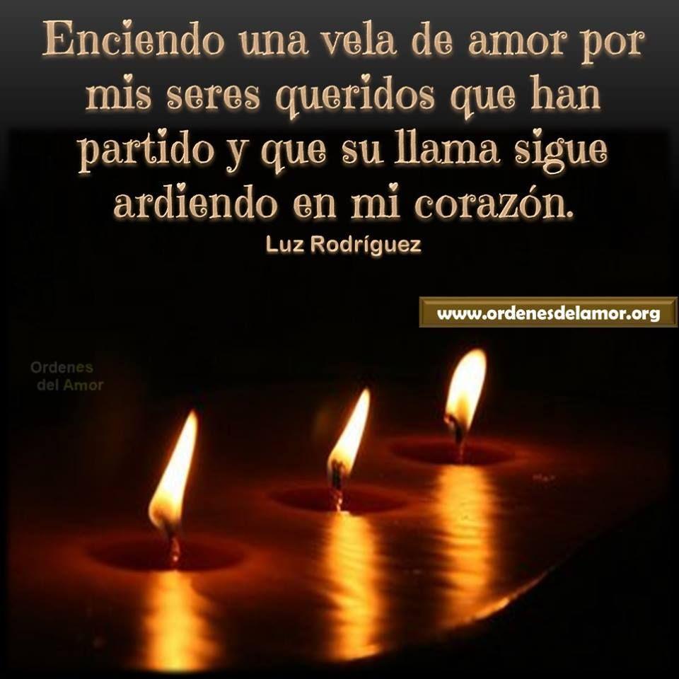 Enciendo una vela de amor...... | Alegría de vivir | Pinterest ...