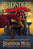 A World Without Heroes (Beyonders Series #1) Brandon Mull