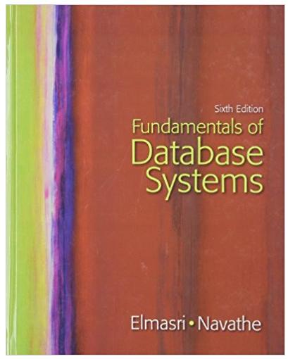 Fundamentals of Database Systems 6th edition Ramez Elmasri