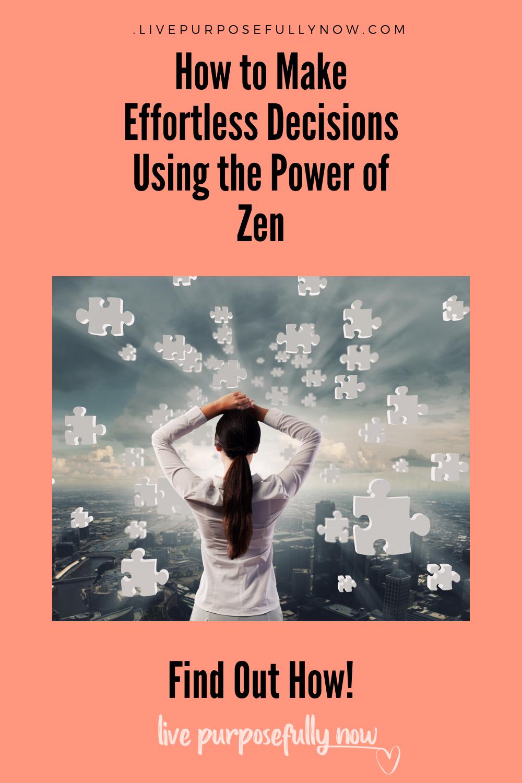 Zen Habits For Effortless Decision Making | Decision ...