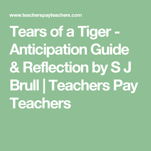 tears of a tiger anticipation guide reflection teacher pay rh pinterest co uk Robbie From Tears of a Tiger Tears of a Tiger Quotes
