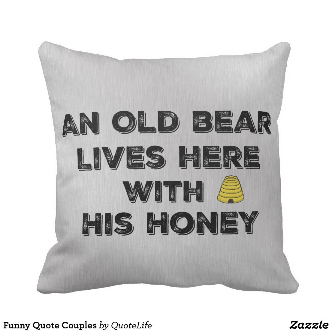 Funny Quote Couples Throw Pillow