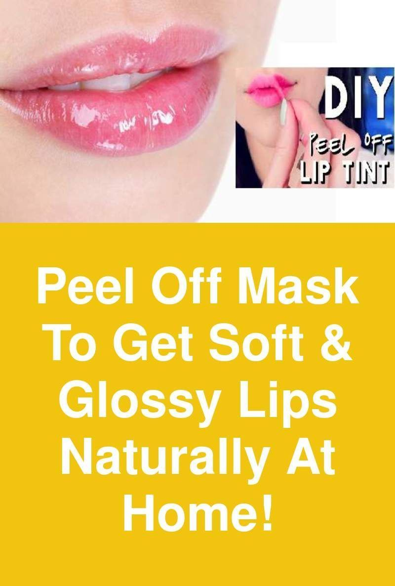 Peel Off Mask To Get Soft Glossy Lips Naturally At Home For