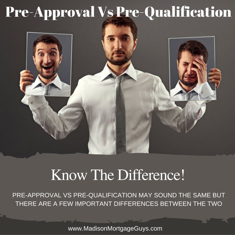 Pre Approval Vs Pre Qualification What S The Difference Preapproved Mortgage Top Mortgage Lenders Mortgage