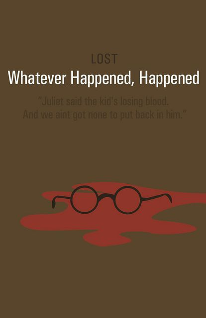 Whatever Happened Happened Lost Quotes Lost Tv Show Lost Love
