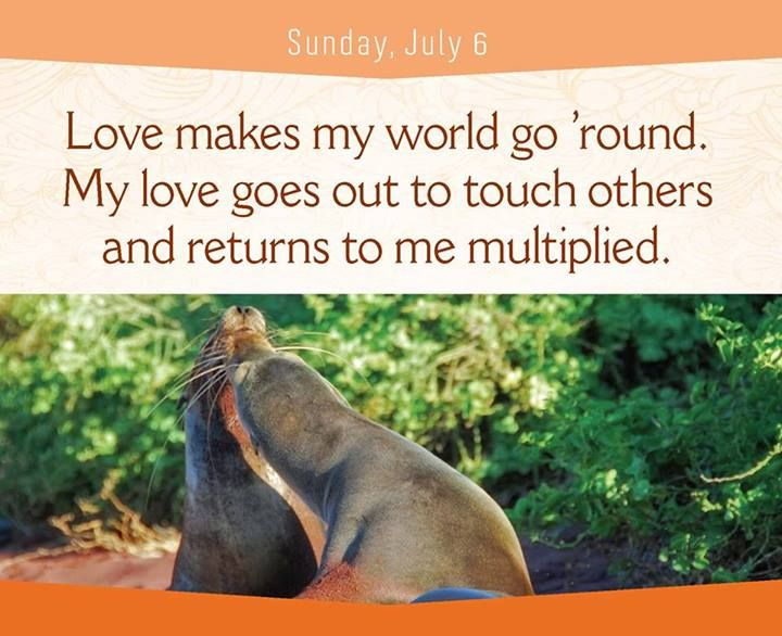 Love makes my world go round. My love goes out to touch others and returns to me multiplied.