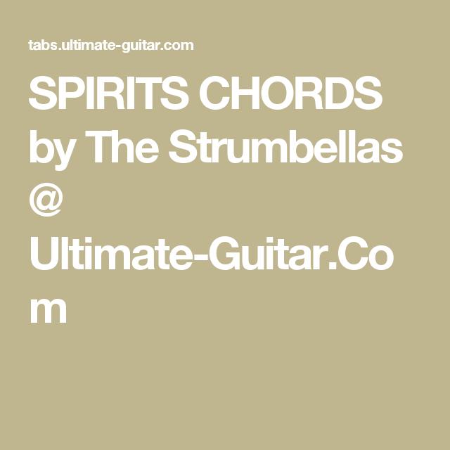 SPIRITS CHORDS by The Strumbellas @ Ultimate-Guitar.Com | Guitar ...