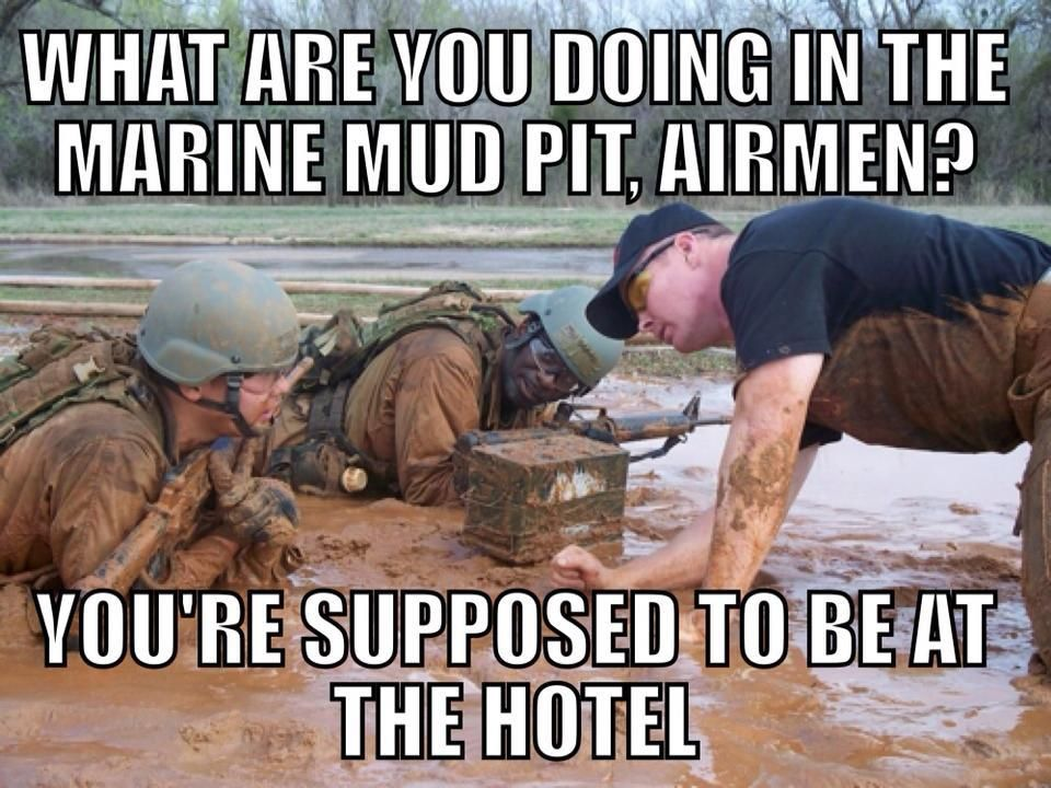 """You're supposed to be at the hotel"" Military memes"