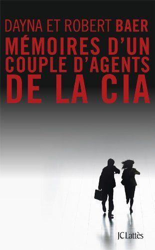 Télécharger Livre Mémoires d'un couple d'agents de la cia Ebook Kindle Epub PDF Gratuit