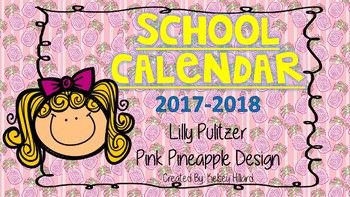 This product is a school year calendar for August 2018 in pink pineapple  Lilly Pulitzer DesignFrames: Lilly PulitzerCreated By: Kelsey Hilliard