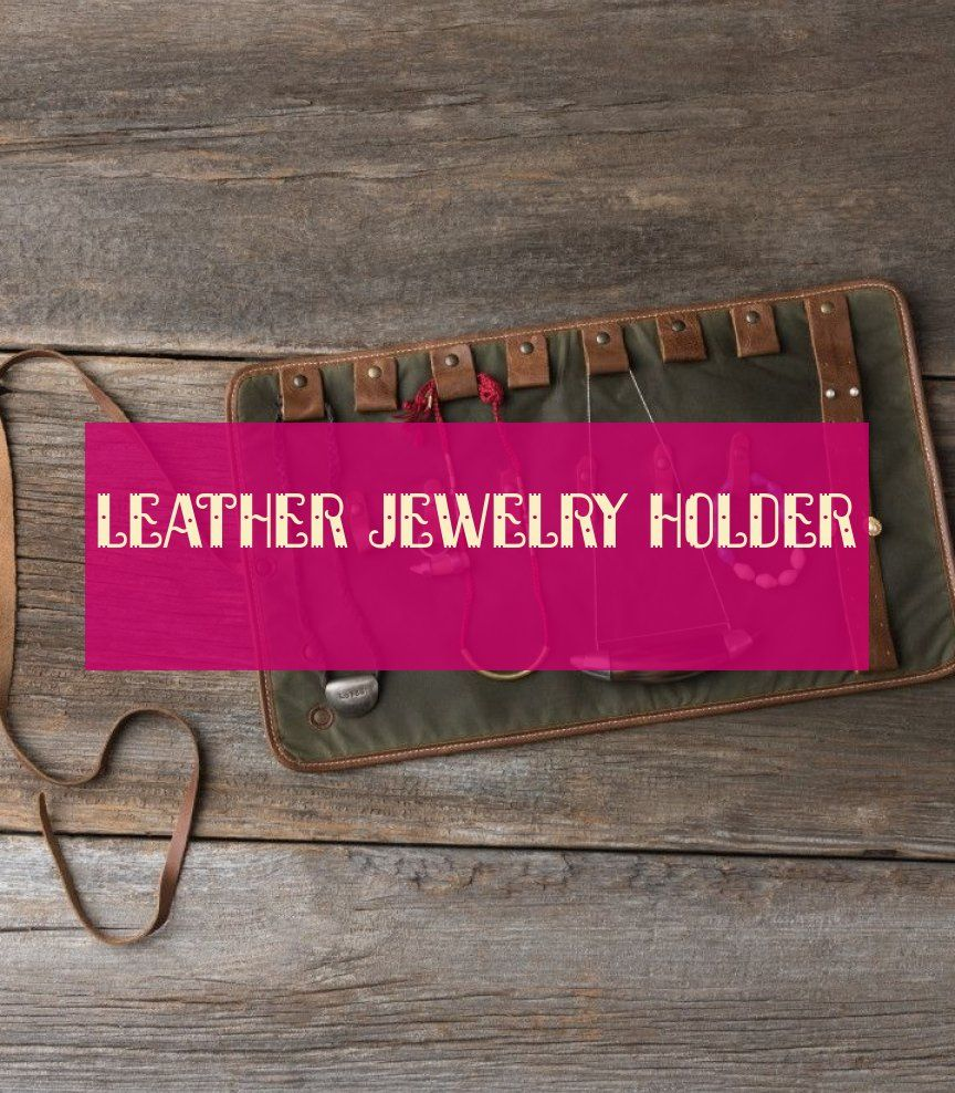 leather jewelry holder