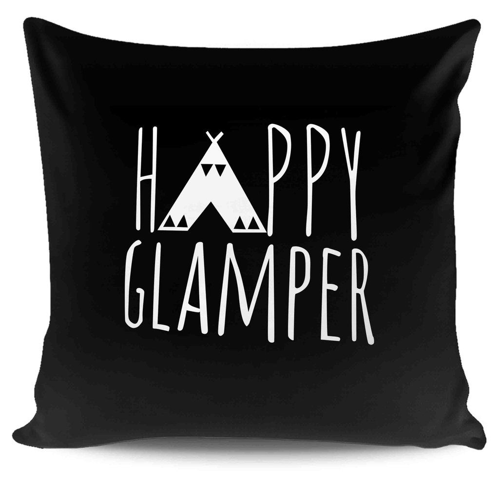 Happy Glamper Camping Glamping Happy Camper Pillow Case Cover