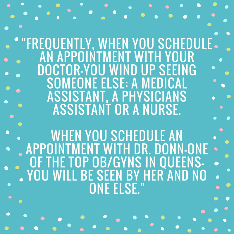 Schedule And Appointment To See Dr Donn Today Nyc Gyn Obgyn