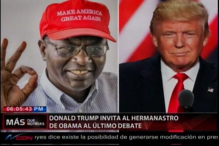 Donald Trump Invita Al Hermanastro De Obama Al Último Debate