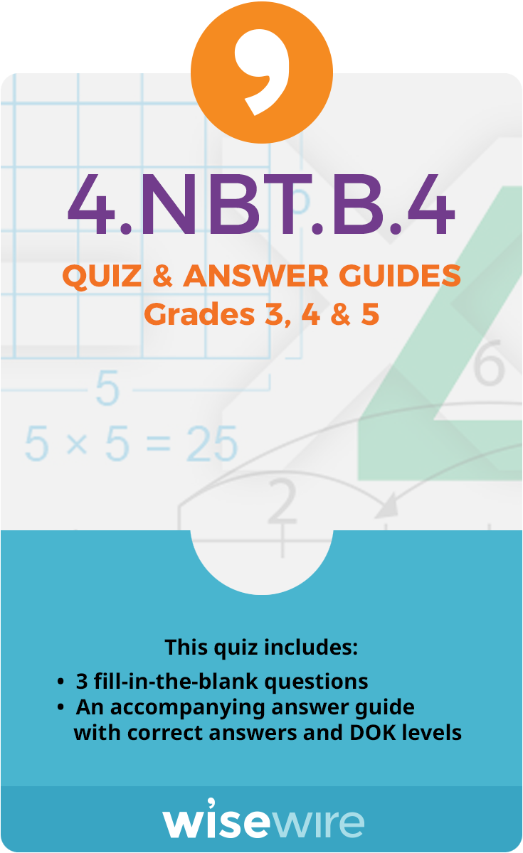 4.NBT.B.4 - Quiz and Answer Guide
