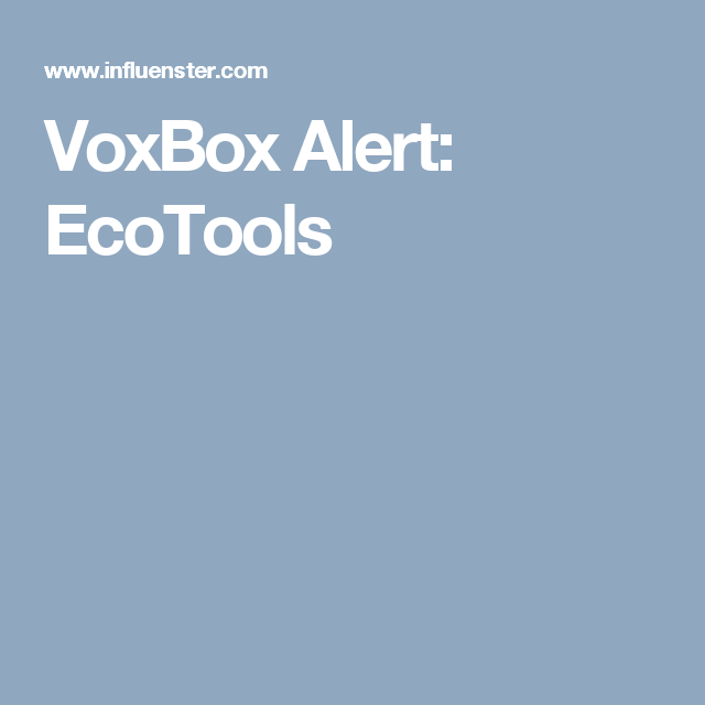 VoxBox Alert: EcoTools