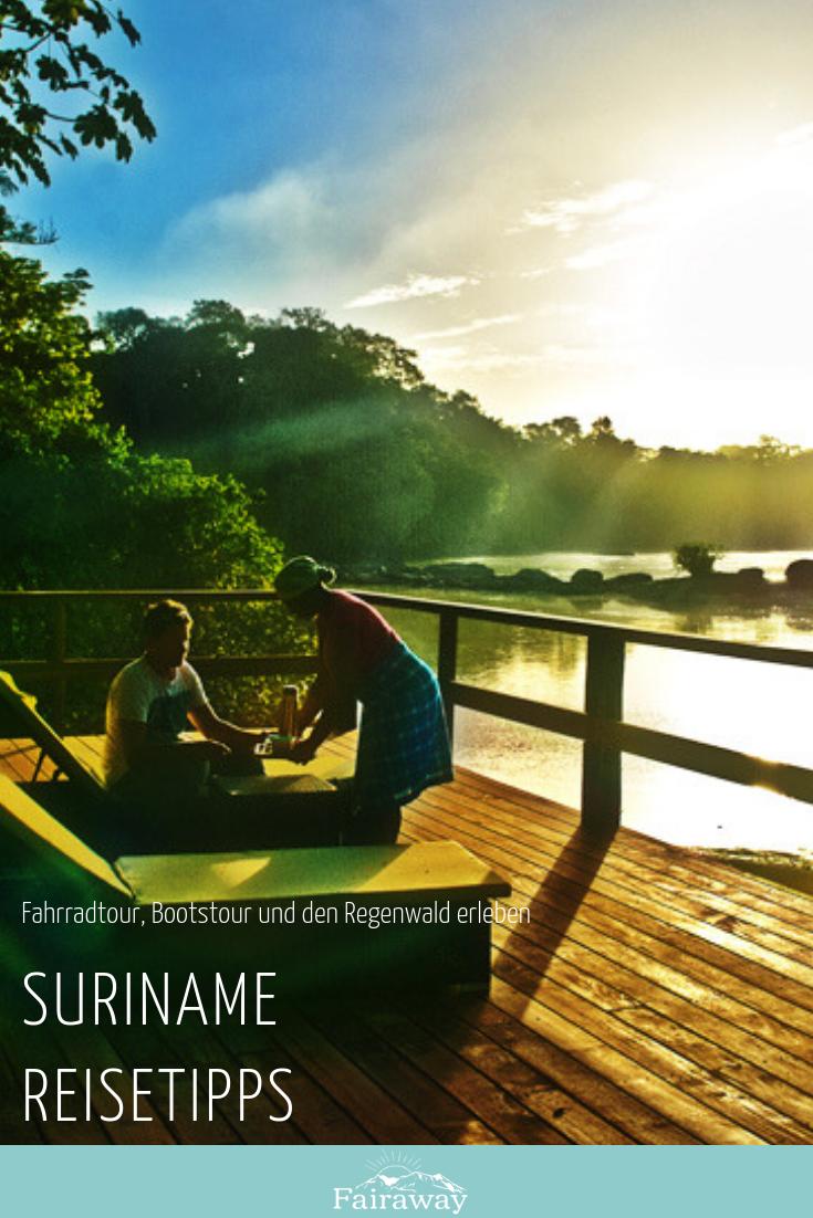 Deine Suriname Reisetipps Reisetipps Reisen Fahrradtour